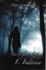 Les Enfants du Temps - Indécise (couverture recto : Pierre Lergenmüller)