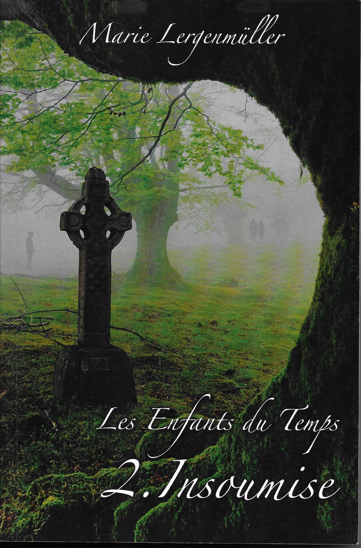 Les Enfants du Temps - Insoumise (couverture recto : Pierre Lergenmüller)