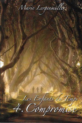 Les Enfants du Temps - Compromise (couverture recto : Pierre Lergenmüller)